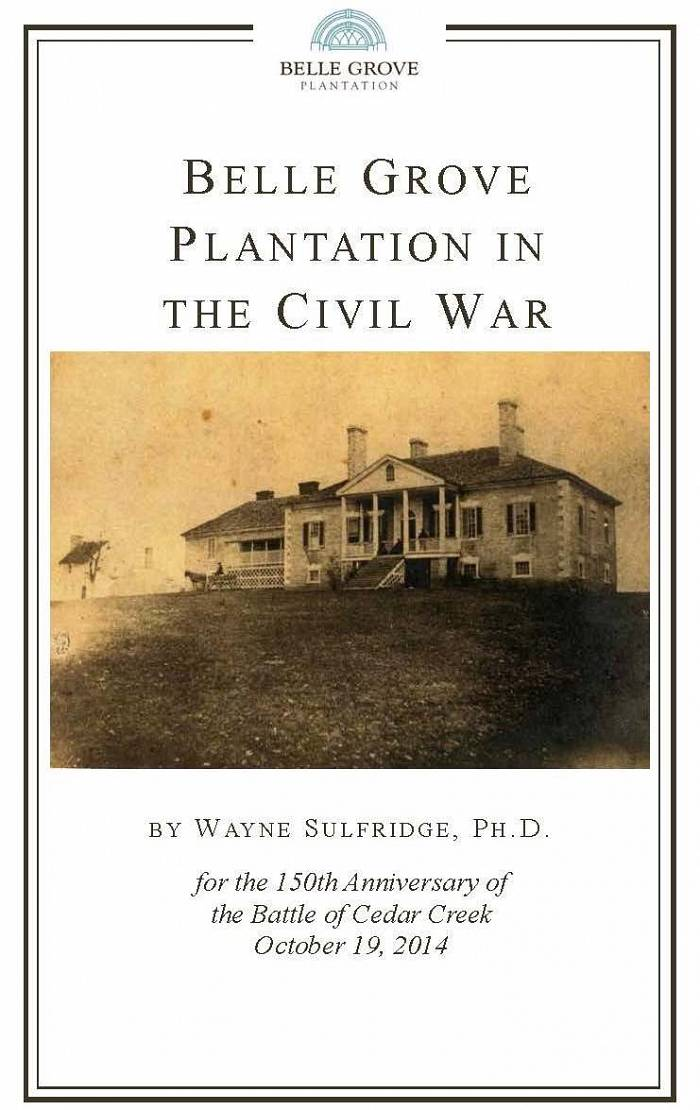 Belle Grove Plantation in the Civil War