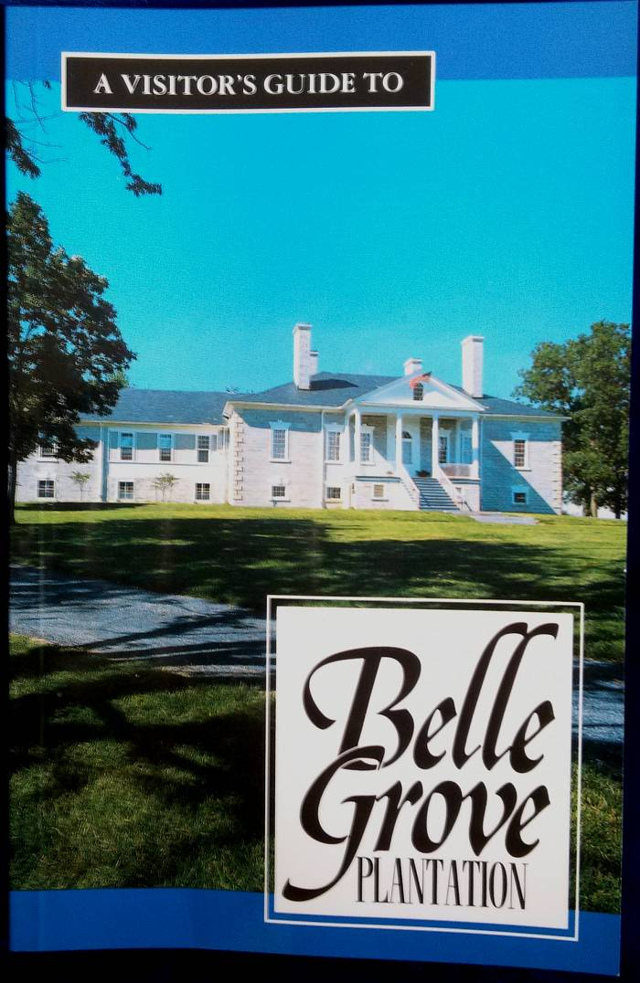 Belle Grove Guide Book