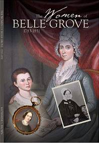 The Women of Belle Grove